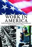 Work in America, Herbert A. Schaffner, Carl E. Van Horn, 1576076768
