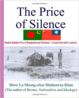 Muslim-Buddhist War of Bangladesh and Myanmar - The Price of Silence