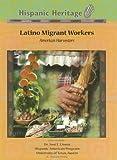 Latino Migrant Workers, Christopher Hovius, 159084937X
