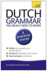 Dutch Grammar You Really Need to Know: Teach Yourself (Teach Yourself Language)