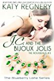 J.C. and the Bijoux Jolis: The Rousseaus #3 (The Blueberry Lane Series Book 14)