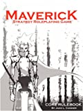 Maverick, Strategy RPG: Core Rulebook