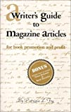 A Writer's Guide to Magazine Articles for Book Promotion and Profit, Patricia L. Fry, 0961264268