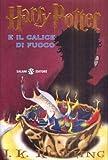 Harry Potter e il calice di fuoco : romanzo