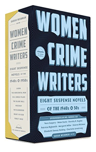 (Women Crime Writers: Eight Suspense Novels of the 1940s & 50s: A Library of America Boxed Set)