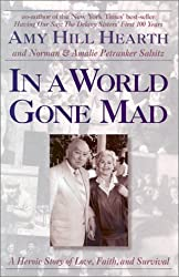 In a World Gone Mad: A Heroic Story of Love, Faith, and Survival