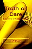 Truth or Dare: The Taming of a Virgin Tomboy