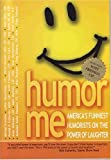 in good company blu ray - Humor Me-America's Funniest Humorists on the Power of Laughter