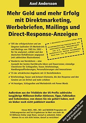 Mehr Geld und mehr Erfolg mit Direktmarketing, Werbebriefen, Mailings & Direct Response-Anzeigen  [Andersson, Axel] (Tapa Blanda)