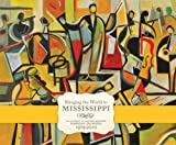 Bringing the World to Mississippi, Rebecca Smart Montague, 1617030163