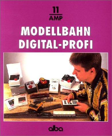Modellbahn - Digital-Profi: Digital Fahren, Schalten und Melden - Ein Systemvergleich der Profisteuerungen