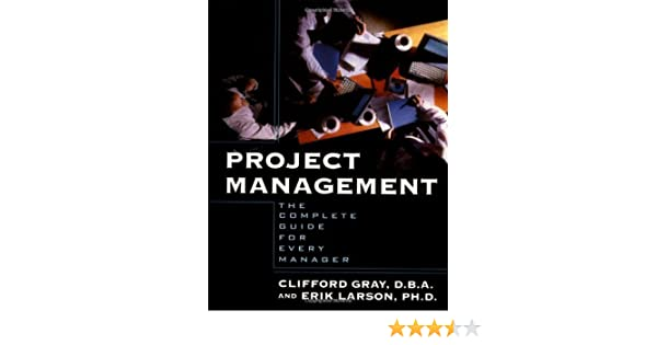 Amazon project management ebook clifford f gray erik w amazon project management ebook clifford f gray erik w larson kindle store fandeluxe Gallery