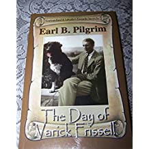 The Day of Varick Frissel