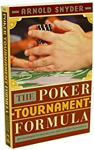 The Poker Tournament Formula, By Arnold Snyder