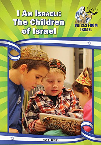 I am Israeli: The Children of Israel (Voices from Israel: Set 1)