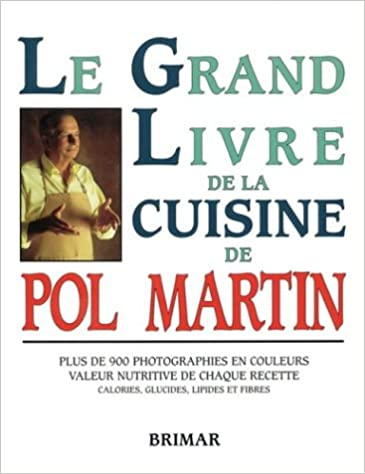 Le Grand Livre Cuisine 9782920845114 Amazon Com Books