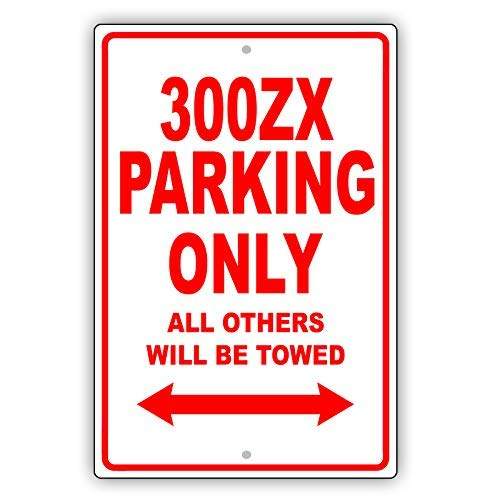 Nissan 300ZX Parking Only All Others Will Be Towed Ridiculous Funny Novelty Garage Vinyl Label Decal Sticker 8
