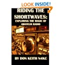 Riding the Shortwaves: Exploring the Magic of Amateur Radio