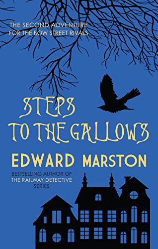 Steps to the Gallows (The Bow Street Rivals Book 2)