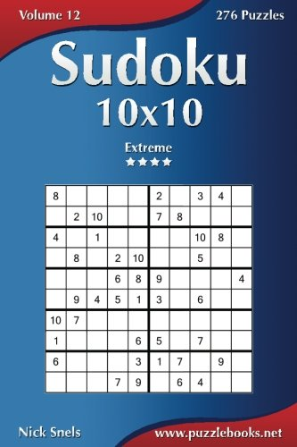 Download Sudoku 10x10 - Extreme - Volume 12 - 276 Puzzles pdf epub