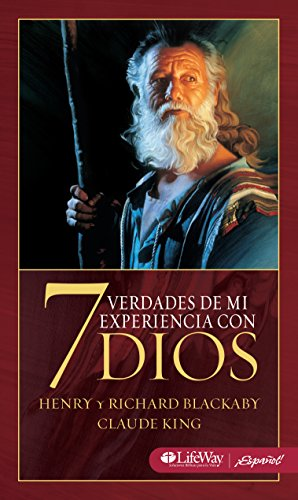 7 Verdades de Mi Experiencia con Dios: 7 Truths from Experiencing God (Spanish Edition) [Henry T. Blackaby - Claude V. King] (Tapa Blanda)