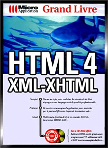 Grand Livre Html 4 Xml Xhtml 9782742915637 Amazon Com Books