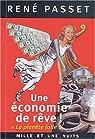 Une économie de rêve ! : La planète folle par Passet