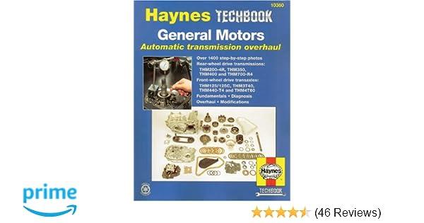 Gm automatic transmission overhaul haynes repair manuals haynes gm automatic transmission overhaul haynes repair manuals haynes 9781563924231 amazon books fandeluxe Choice Image