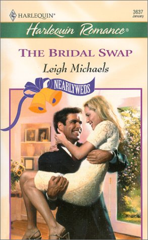 The Bridal Swap (Nearlyweds) (Romance, 3637)