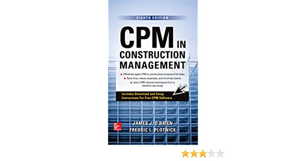 Amazon cpm in construction management eighth edition ebook amazon cpm in construction management eighth edition ebook james j obrien fredric l plotnick kindle store fandeluxe Gallery