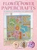 img - for Flower Power Papercrafts book / textbook / text book