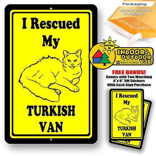 (I Rescued My Turkish Van Cat Man cave Home Sign Tin Indoor and Outdoor use 8