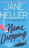 Name Dropping, Jane Heller, 0312978332