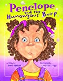 Penelope and the Humongous Burp, Sheri Radford, 1894222830
