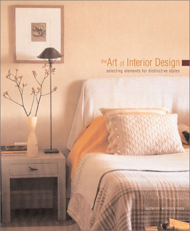 The Art of Interior Design: Selecting Elements for Distinctive Styles ebook