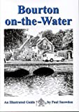 Bourton on the Water: An Illustrated Guide (Walkabout)