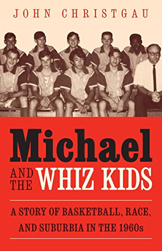 Basketball Falcons (Michael and the Whiz Kids: A Story of Basketball, Race, and Suburbia in the 1960s)