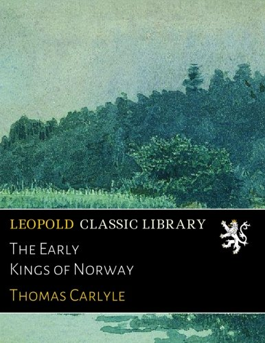 The Early Kings of Norway pdf epub