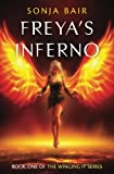 img - for Freya's Inferno (Winging It) (Volume 1) book / textbook / text book