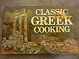 Classic Greek Cooking, Daphne Metaxas, 0911954317