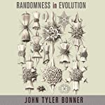 Randomness in Evolution | John Tyler Bonner