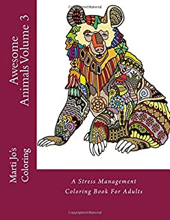 awesome animals volume 3 a stress management coloring book for adults - Awesome Coloring Books For Adults