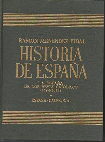 HISTORIA DE ESPAÑA. Tomo XVII. Volumen I y II. LA ESPAÑA DE LOS ...