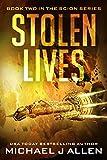 Stolen Lives: A Science Fiction Space Opera Adventure (Scion Book 2)
