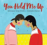 img - for You Hold Me Up book / textbook / text book