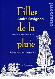 Filles de la Pluie par André Savignon