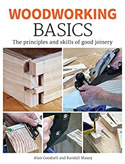 Book Cover: Woodworking Basics: The Principles and Skills of Good Joinery
