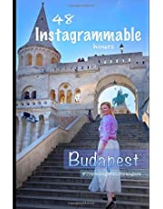 48 Instagrammable Hours: Budapest