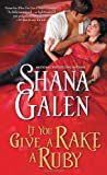 If You Give a Rake a Ruby, Shana Galen, 1402269765