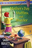 Mother's Day, Muffins, and Murder (An Ellie Avery Mystery)